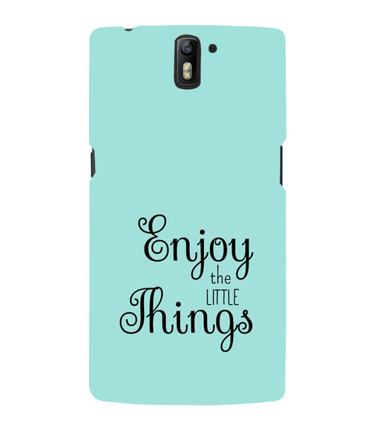 EPICCASE Enjoy the little things  Back Case Cover for Oneplus One