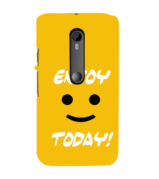 EPICCASE Enjoy today Back Case Cover for Moto X Force