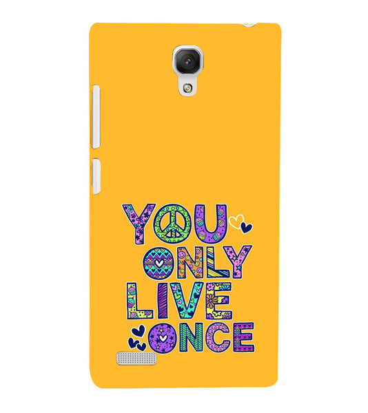 EPICCASE Life is Short Back Case Cover for Xiaomi Redmi Note