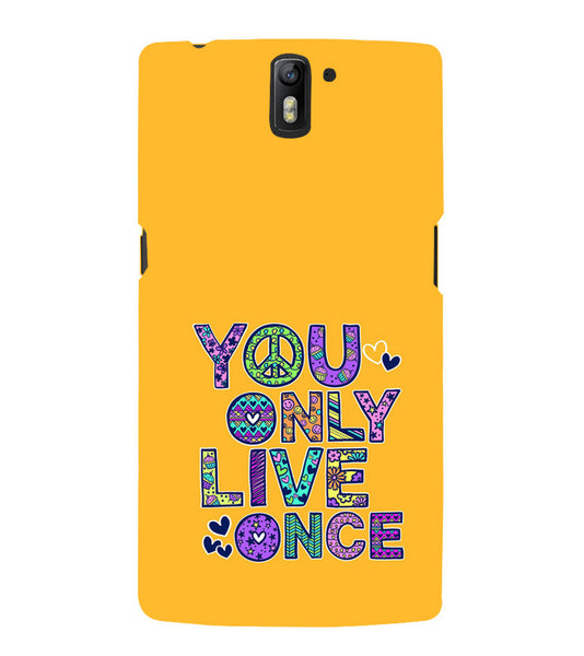 EPICCASE Life is Short Back Case Cover for Oneplus One