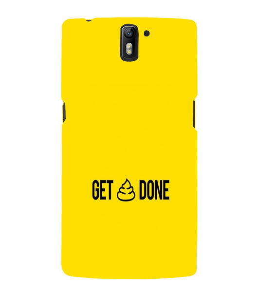 EPICCASE Get _ Done Back Case Cover for Oneplus One