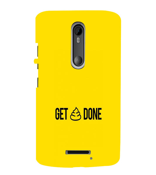 EPICCASE Get _ Done Back Case Cover for Moto X3