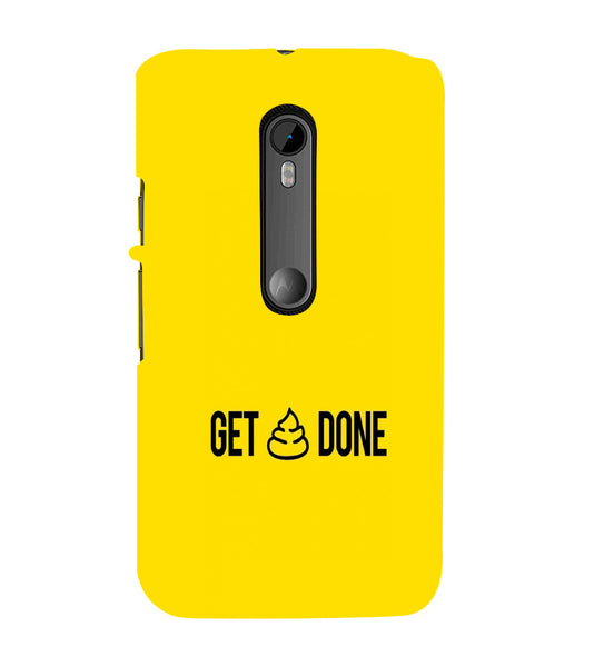EPICCASE Get _ Done Back Case Cover for Moto X Force