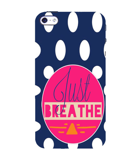EPICCASE Just Breathe Back Case Cover for Apple iPhone 5/5s