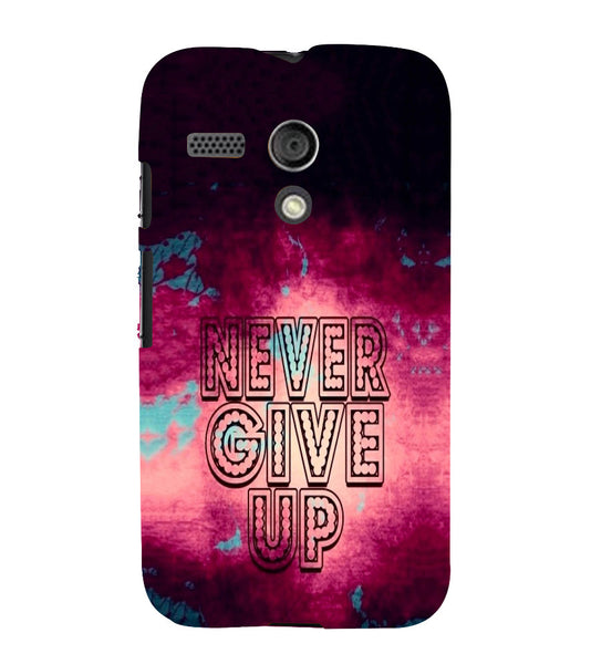 EPICCASE Never Give up Back Case Cover for Moto G