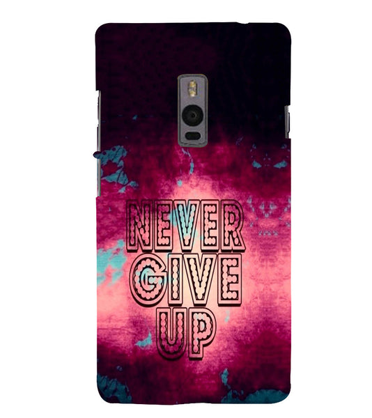 EPICCASE Never Give up Back Case Cover for Oneplus Two