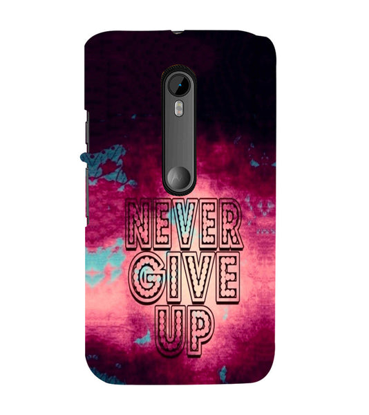 EPICCASE Never Give up Back Case Cover for Moto X Style