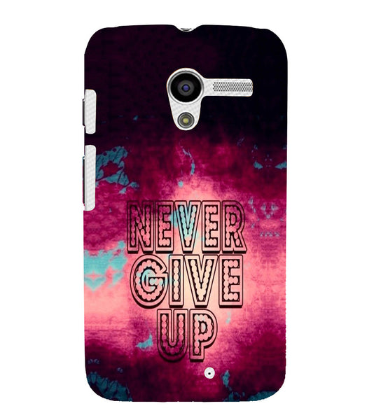 EPICCASE Never Give up Back Case Cover for Moto X