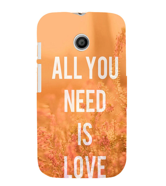 EPICCASE All you need is Love Back Case Cover for Moto E