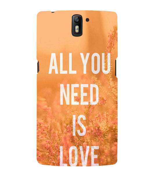 EPICCASE All you need is Love Back Case Cover for Oneplus One