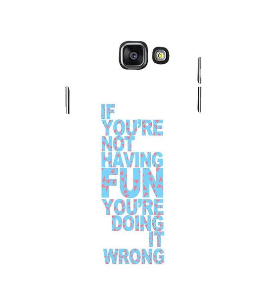 EPICCASE Are you doing it right Back Case Cover for Samsung A7 2016