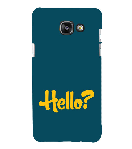 EPICCASE Hello? Back Case Cover for Samsung A7 2016