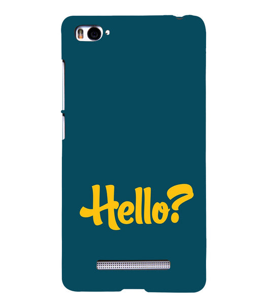 EPICCASE Hello? Back Case Cover for Xiaomi Redmi Mi4i