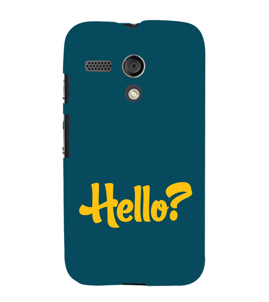 EPICCASE Hello? Back Case Cover for Moto G