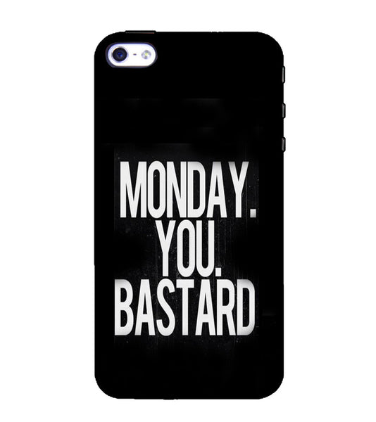 EPICCASE Monday You Bastard Back Case Cover for Apple iPhone 4