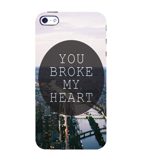 EPICCASE You Broke My Heart Back Case Cover for Apple iPhone 4