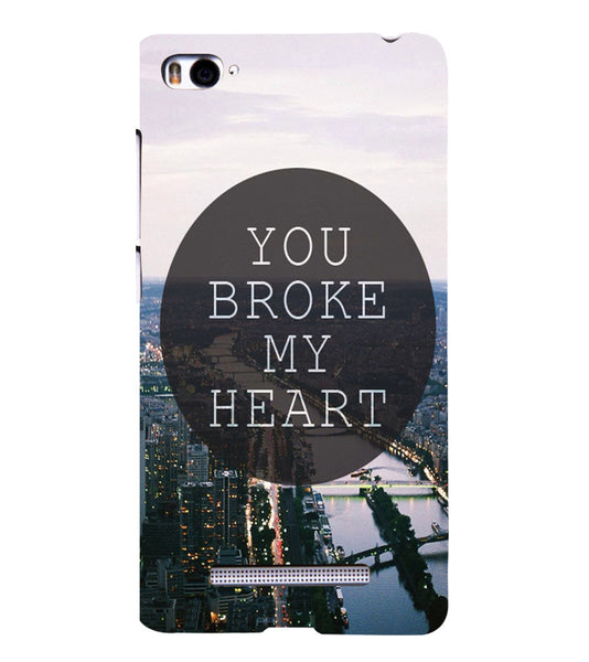 EPICCASE You Broke My Heart Back Case Cover for Xiaomi Redmi Mi4i