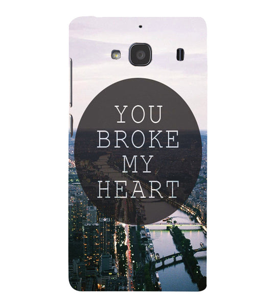 EPICCASE You Broke My Heart Back Case Cover for Xiaomi Redmi 2s