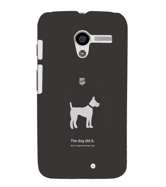 EPICCASE The Dog did It Back Case Cover for Moto X