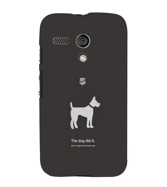 EPICCASE The Dog did It Back Case Cover for Moto G