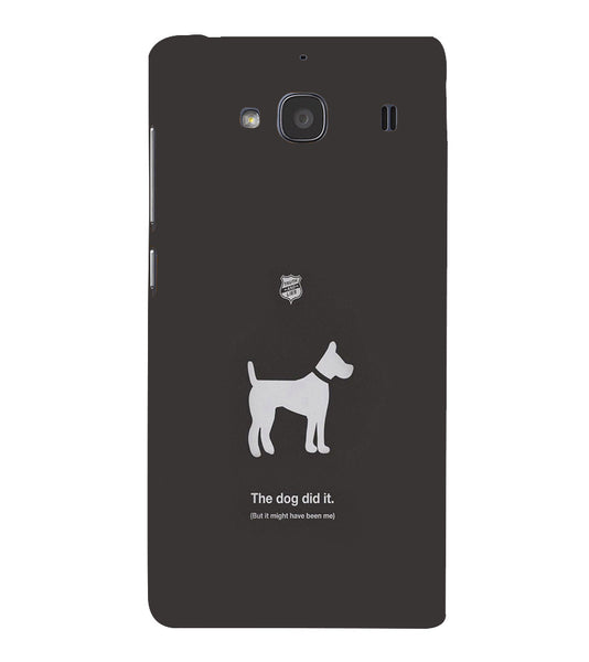 EPICCASE The Dog did It Back Case Cover for Xiaomi Redmi 2s