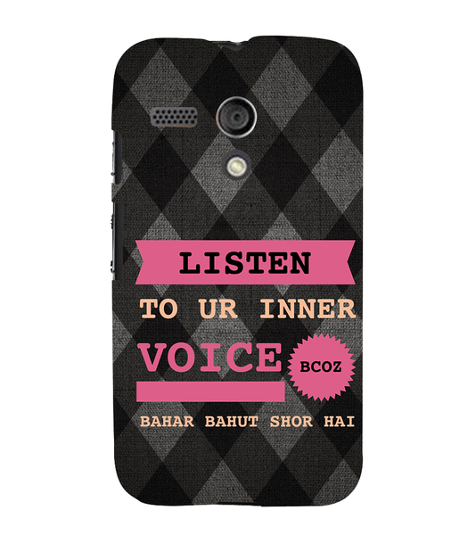 EPICCASE listen to your inner voice Back Case Cover for Moto G