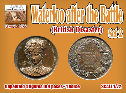 Linear-A 005s. Waterloo After the Battle Set #2. British Disaster. 1/72 scale.  !!4 figure set!!