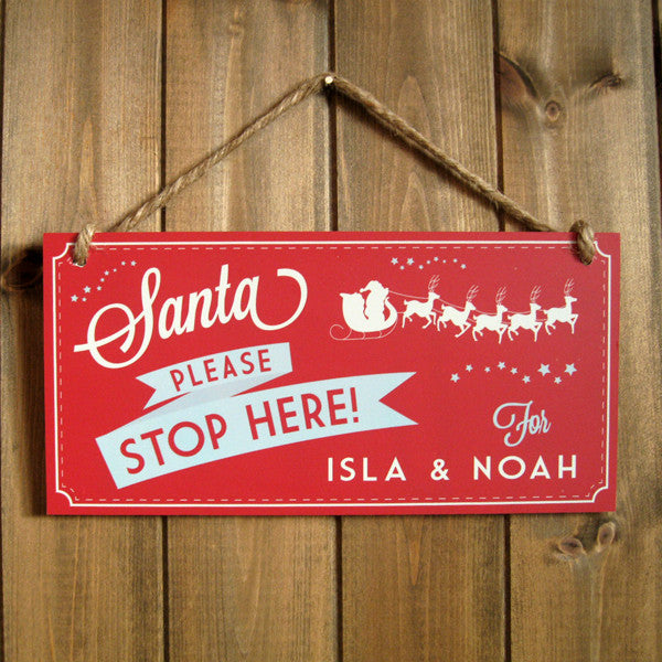 "Personalised Santa Stop Here Sign 12"" x 6"""