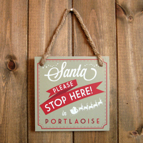 "Personalised Santa Stop Here Sign 6"" x 6"""