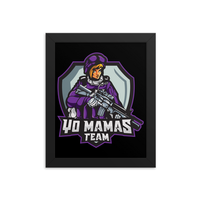 Yo Mamas Team Framed Photo Paper Poster