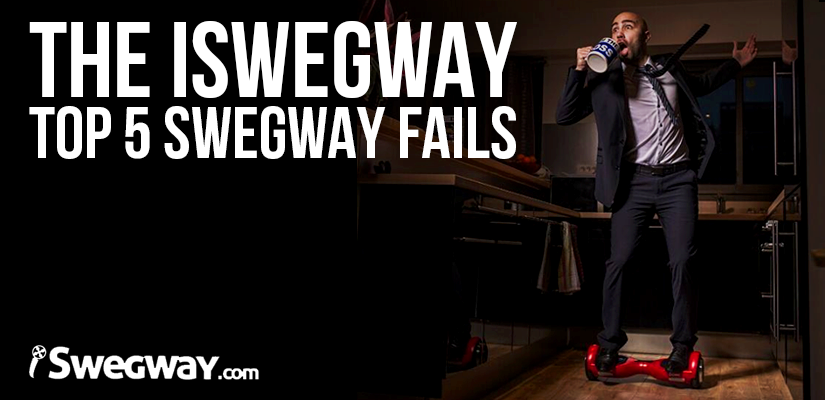 The iSwegway Top 5 Swegway Fails