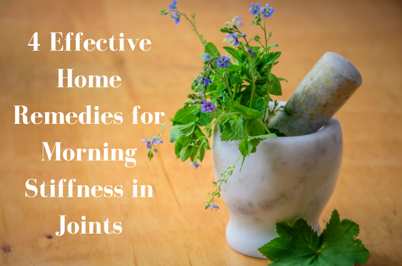 4 Easy Home Remedies for Morning Stiffness in Joints