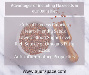 Advantages of including Flaxseeds in our Daily Diet