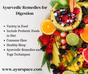Ayurvedic Remedies for Digestion
