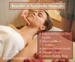 Benefits and Types of Ayurvedic Massages