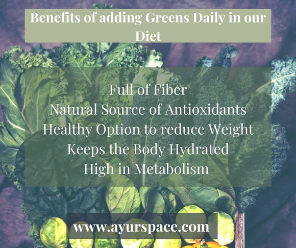 Benefits of adding Greens Daily in our Diet