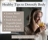 Healthy Tips to Detoxify Body