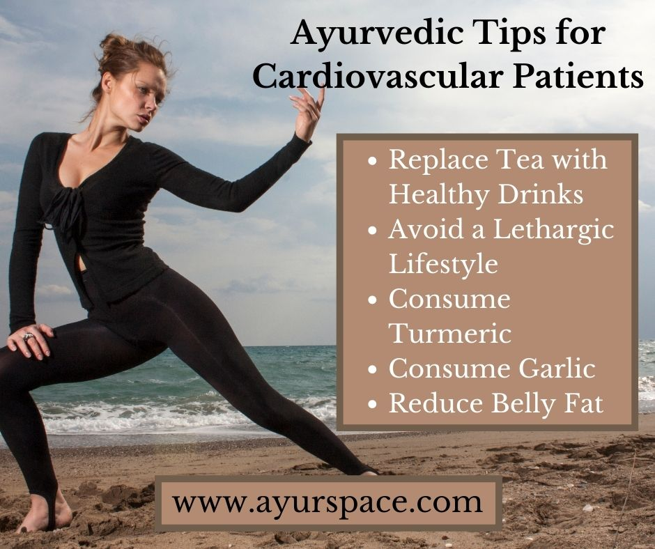 Ayurvedic Tips for Cardiovascular Patients