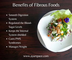 Benefits of Fibrous Foods