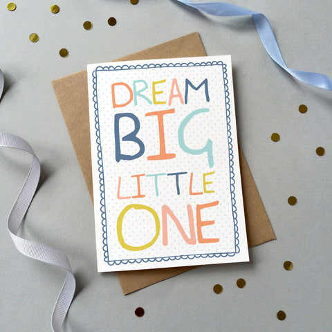 GC019/20/128 - 'Dream Big Little One' Card - 6 pack