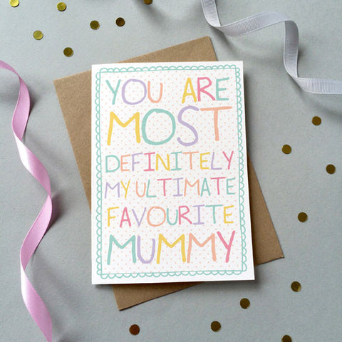 'Favourite Mummy' Card - Sarah Catherine