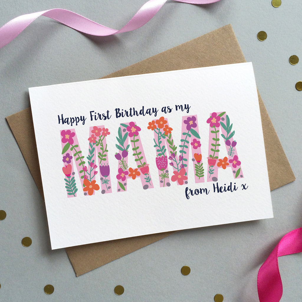 Floral 'First Birthday As Mum' Personalised Card