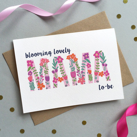 Floral 'Blooming Lovely Mama To Be' Card