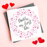 Personalised First Love Daddy Valentine's Card