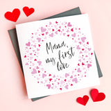 Personalised First Love Mummy Valentine's Card