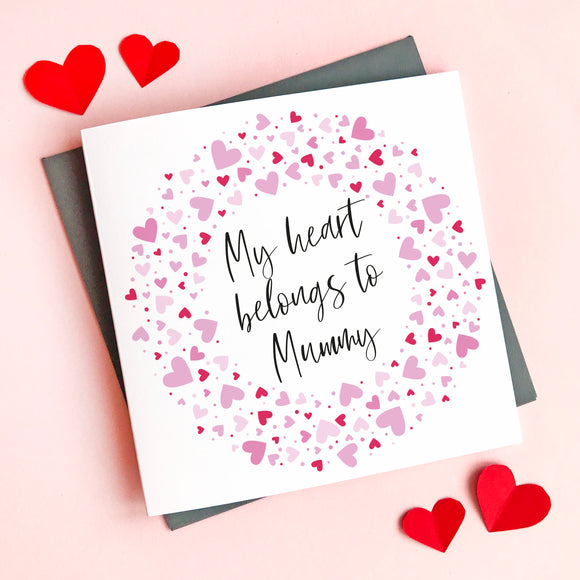 Personalised Heart Belongs to Mummy Valentine's Card