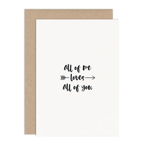 All Of Me Valentines Card - Russet and Gray