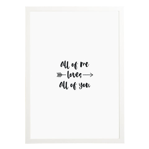 All Of Me Print