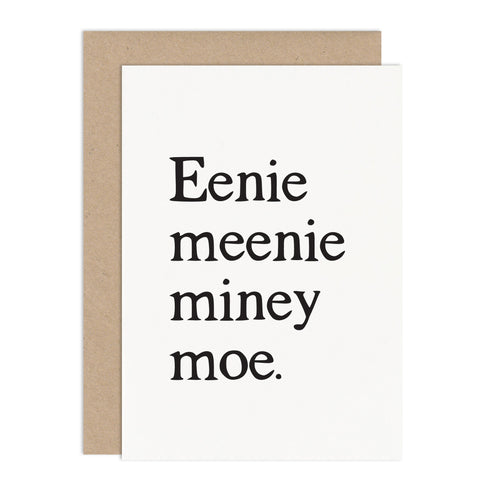 Eenie Meenie Miney Moe Card - Russet and Gray
