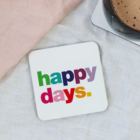 Happy Days Coaster